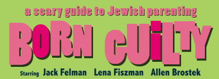Burn Guilty - a scary guide to Jewish parenting